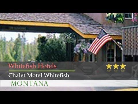 Chalet Motel Whitefish - Whitefish Hotels, Montana