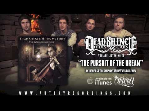 Клип Dead Silence Hides My Cries - The Pursuit of The Dream