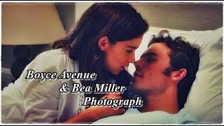 Boyce Avenue &  Bea Miller - Photograph Tradução