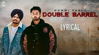 Double Barrel | Lyrical Video | Hommi Pabla ft. Sidhu Moose Wala | Deep Jandu | Humble Music