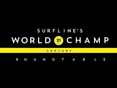 Surfing World Champion Roundtable
