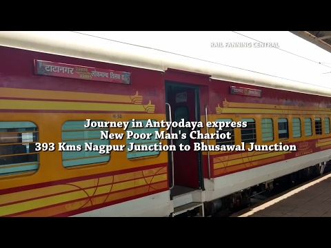 [EXCLUSIVE] Journey in ANTYODAYA Express, NAGPUR to BHUSAVAL Tatanagar LTT Antyodaya Indian Railways