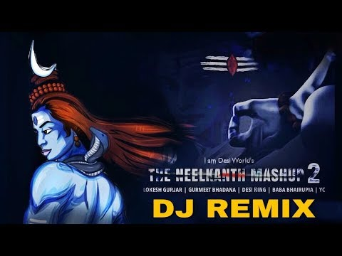 Neelkanth Mashup 2 (Remix) DJ Song 2018   Lokesh Gurjar   Gurmeet Bhadana   Desi King, Bhairupia, YC