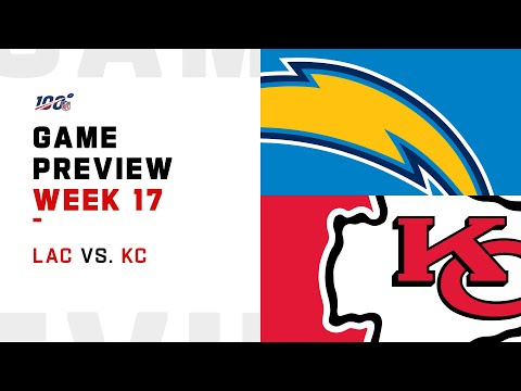 Los Angeles Chargers vs Kansas City Chiefs Week 17 NFL Game Preview