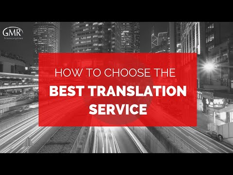 Tips for Choosing the Best Translation Service Company