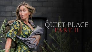 A Quiet Place Part II (2020) - Exclusive Look - Paramount Pictures