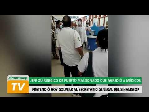 Jefe quirúrgico de Pto Maldonado quiso golpear a secretario general del SINAMSSOP Teodoro Quiñones