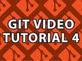 Git Video Tutorial 4