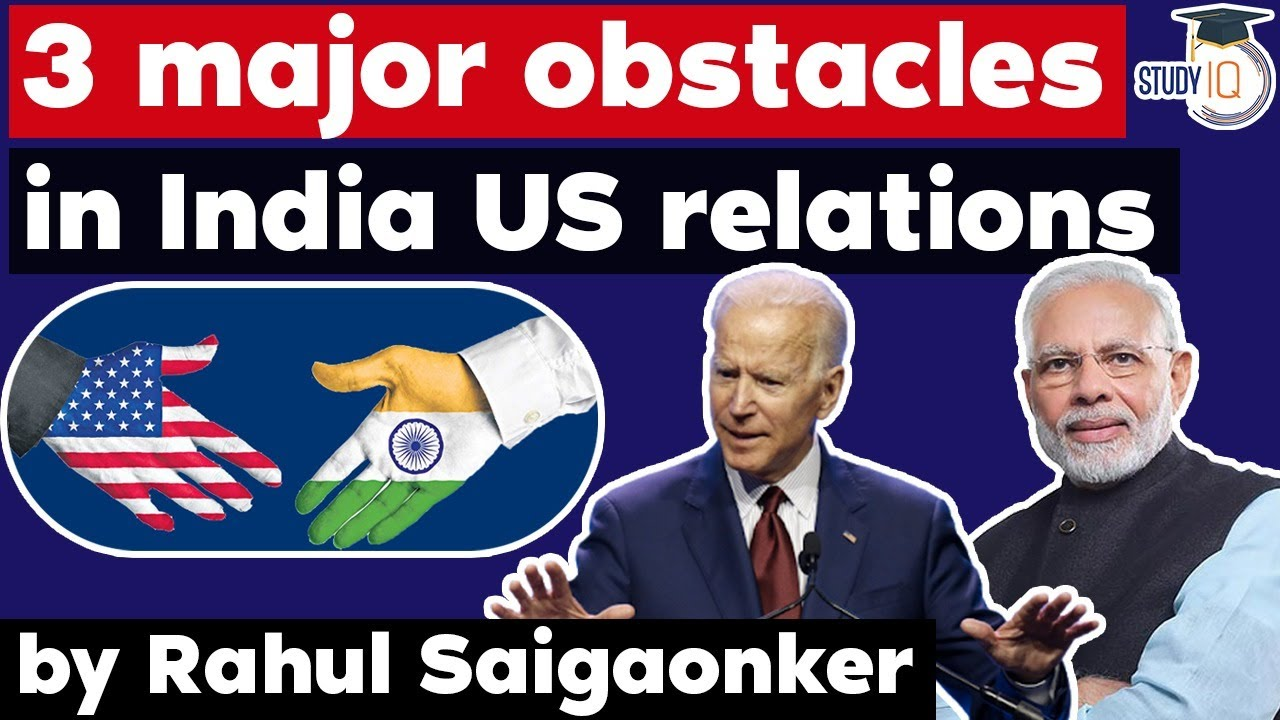 Download India US Relations and three major obstacles in future - International Relations Current Affairs