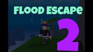 Flood Escape 2 (Roblox) I DID'NT KNOW YOU COULD DO THAT!!!
