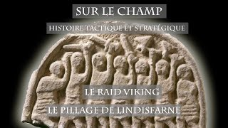 Le Raid viking : Le Pillage de Lindisfarne - Sur le Champ