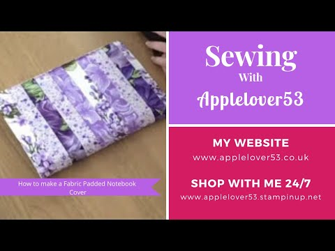 How to sew a Padded Fabric Notebook Cover