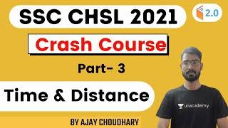 SSC CHSL 2021 Crash Course   Time \u0026 Distance   Maths by Ajay Choudhary   Part 3