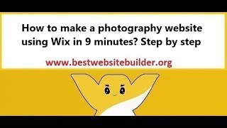 How to make a photography website using Wix in 9 minutes Step by step?