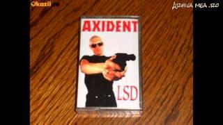 Axident - 1995 - LSD - 09 - Deaf Forever (Motorhead cover)