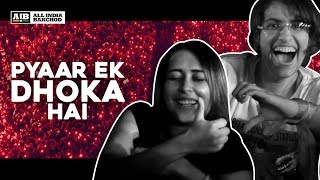 AIB : Pyaar Ek Dhoka Hai After Movie 2018