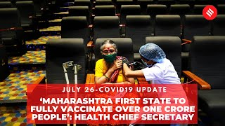 'Maharashtra first state to fully vaccinate over one crore people': Health Chief Secretary
