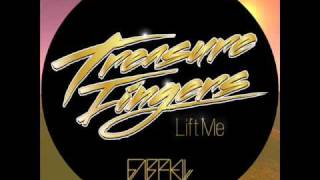 Treasure Fingers - Lift Me (Gabriell Remix)
