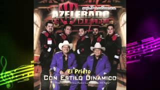 Grupo Azelerado De Culiacan - El Prieto (Con Estilo Dinamicos 2014)