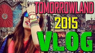 TOMORROWLAND 2015 | VLOG | Global Journey Experience
