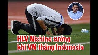 HLV Indonesia thua tâm phục, HLV Thái sướng rơn khi Việt Nam hạ Indonesia
