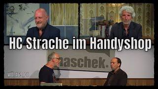 Maschek WÖ_469_1 Hc Strache Im Handyshop