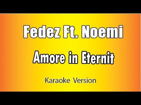 Fedez Ft  Noemi - Amore In Eternit (versione Karaoke Academy Italia)