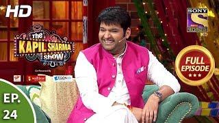 The Kapil Sharma Show Season 2 - Ep 24 - Full Episode - 17th March, 2019