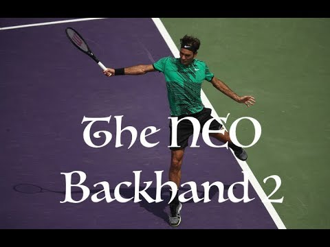 Roger Federer - The NEO Backhand 2 (2017)