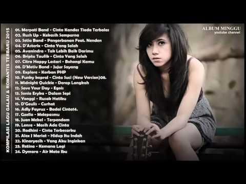 KOMPILASI LAGU GALAU & ROMANTIS INDONESIA TERBARU 2015