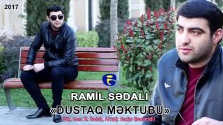 Ramil Sedali - Dustaq Mektubu 2017