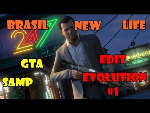 GTA SAMP: Brasil New Life - Edit Evolution #1