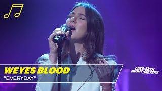 Weyes Blood: Everyday