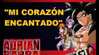 Adrian Barba canta Mi corazon encantado Opening de Dragon Ball GT YouTube Videos