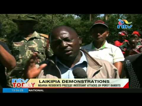 Ngarua residents in Laikipia County protest incessant attacks by Pokot bandits