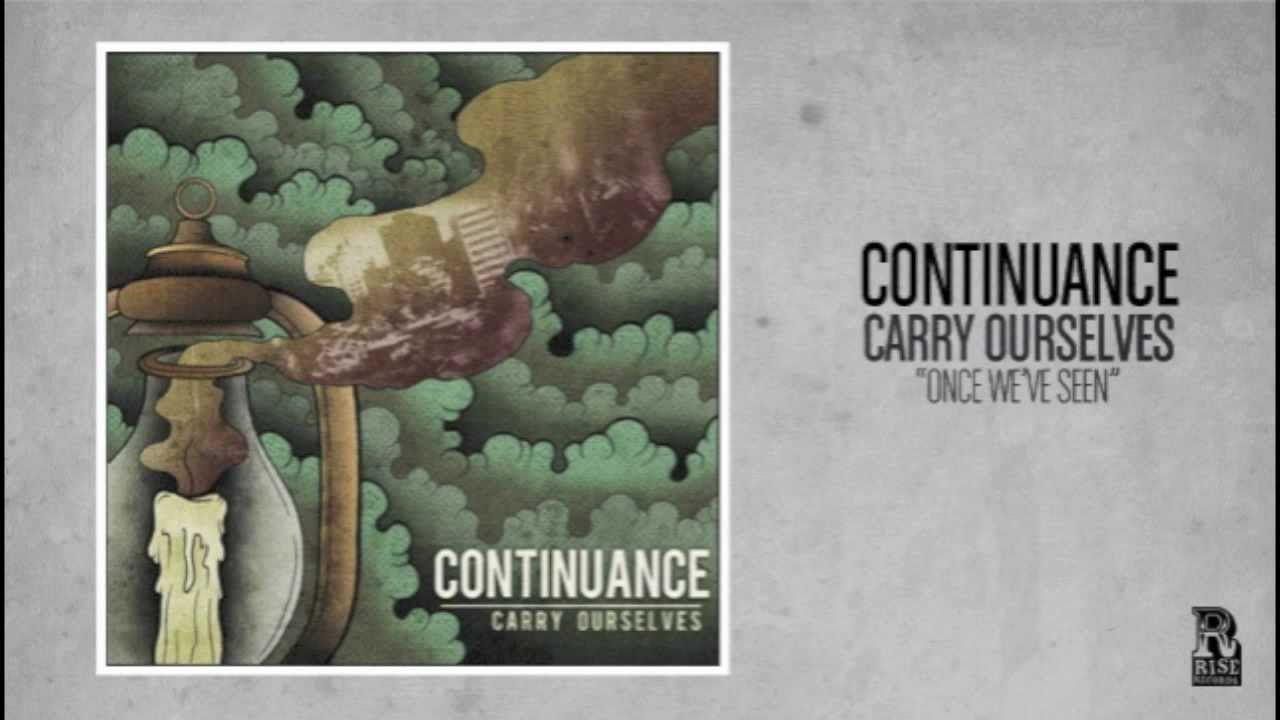 Continuance - Once We've Seen - YouTube
