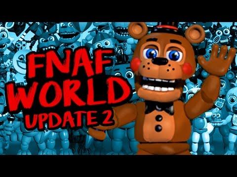 FNAF WORLD UPDATE 2: ¡FOXY.EXE, FREDDY EN EL ESPACIO Y MÁS! - Five Nights at Freddy's World