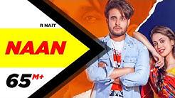 R Nait   Naan (Official Video)   Jay K   Jeona   Jogi   Latest Punjabi Songs 2020