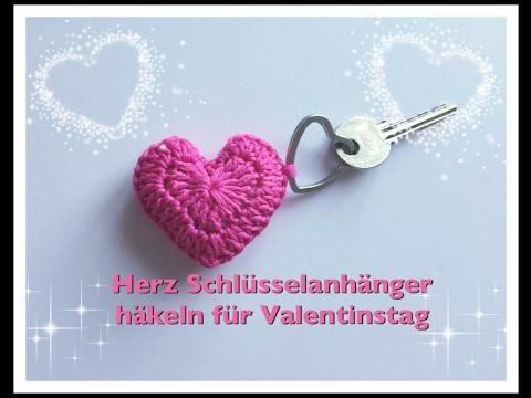 Ganz Einfach Herz Schlüsselanhänger Häkeln Für Valentinstag Für