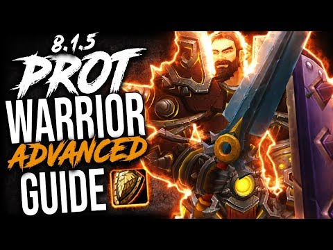 ADVANCED Prot Warrior GUIDE for BFA Patch 8 1 5 - YouTube