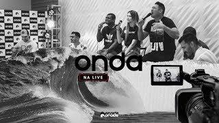 Onda na Live - 18/07/2020