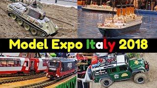 Model Expo Italy 2018 - Verona - Highlights - Boats, Trucks, RC drift, Trains, Lego, Diorama & more!