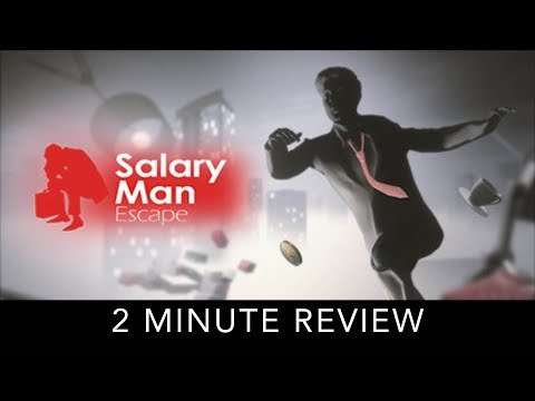 Salary Man Escape - 2 Minute Review