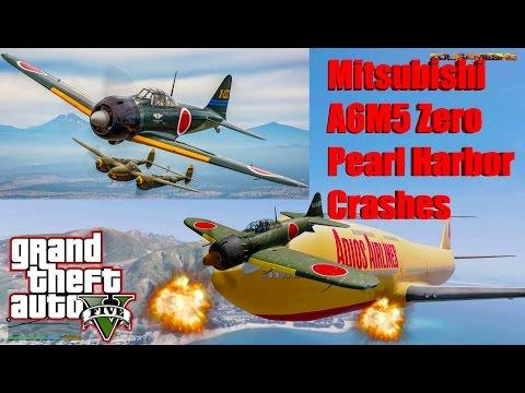 GTA V: Mitsubishi A6M5 Zero (Attack on Pearl Harbor) Plane Crash Compilation
