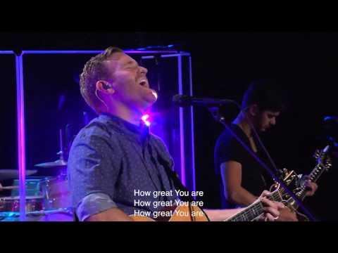How Great Thou Art - Paul McClure, Bethel Church