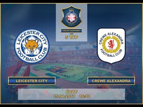 AFL17.England.Championship Day 5.Leicester City-Crewe Alexandra