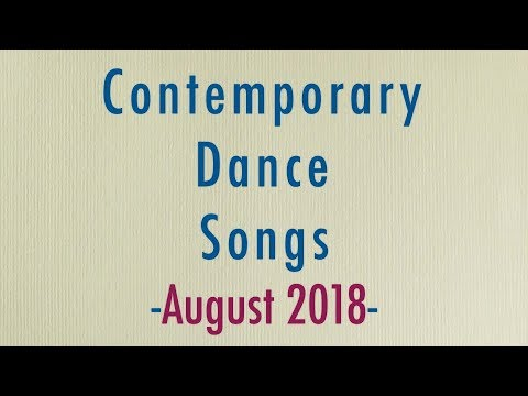 Contemporary Dance Songs |August 2018|