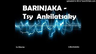 Video Barinjaka - Tsy ankilatsaky [Official  Audio] download MP3, 3GP, MP4, WEBM, AVI, FLV Juni 2018