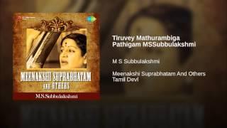 Tiruvey Mathurambiga Pathigam MSSubbulakshmi