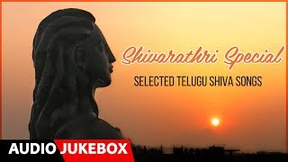 Shivaratri Special Telugu Songs Jukebox | Lord Shiva Telugu Songs | Telugu Devotional Songs